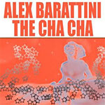 Alex Barattini - The cha cha