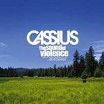 Cassius - The sound of violence