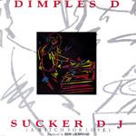 Dimples D. - Sucker DJ
