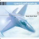 Gambafreaks - Down down down