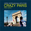 Horny United - Crazy Paris (James Le Freak VS. Marco Monaco Remix)