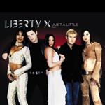 Liberty X. - Justa a litle