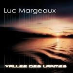 Luc Margeaux - Vallee de larmes '08