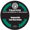 Peter Gelderblom VS. Dan Parker - Trapped (Orginal Mix)