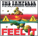 Tamperer Feat. Maya - Feel it 2008
